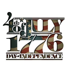 Forth of july 1776 day of independence cut out vector