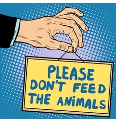 Hand sign please dont feed the animals vector