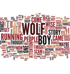 The boy who cried wolf redux text background word vector