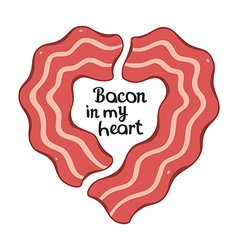 Bacon heart design template for t-shirt or other vector