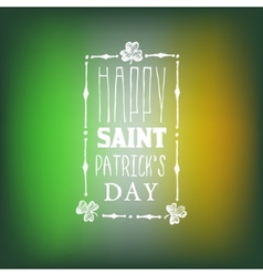Greeting Card for Saint Patricks Day on Blurred vector image vector image