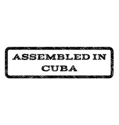Assembled in cuba watermark stamp vector