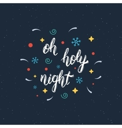 Oh holy night handmade modern brush lettering vector