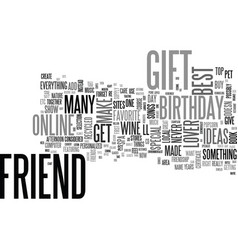 Best friend birthday gift ideas text word cloud vector