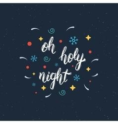 Oh holy night handmade modern brush lettering vector