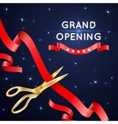 Ribbon cutting with scissors grand opening vector image