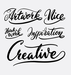 Creative and inspiration hand written typography vector