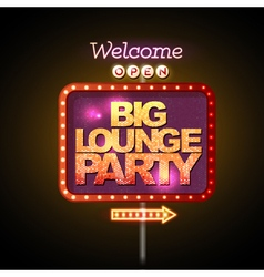 Neon sign big lounge party vector