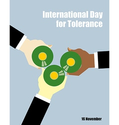 International day for tolerance toasting with beer vector