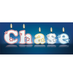 Chase written with burning candles vector