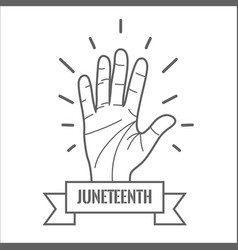 Hand up with ribbon massage to juneteenth vector