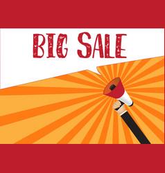 hand holding megaphone to speech - big sale vector image vector image