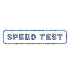 speed test textile stamp vector image vector image