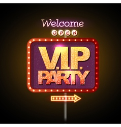 Neon sign vip party welcome vector