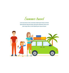 Travel - family trip to warm country in his car vector