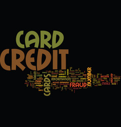 Fraud on credit cards text background word cloud vector