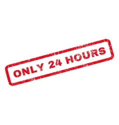 Only 24 hours rubber stamp vector