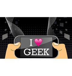I love geek on mobile vector