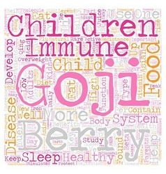 Healthy Kids with Goji text background wordcloud vector image vector image
