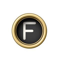 letter f vintage golden typewriter button vector image