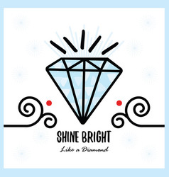 Big blue shine bright like a diamond shiny vector