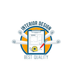 interior design badge with house plan drawings vector image vector image