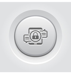 Encrypted messaging icon grey button design vector