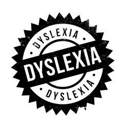 Dyslexia rubber stamp vector
