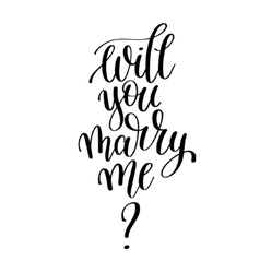 will you marry me black and white hand written vector image