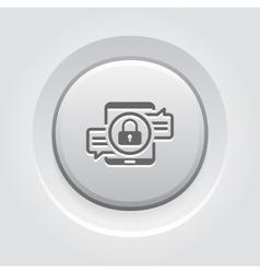 Encrypted Messaging Icon Grey Button Design vector image