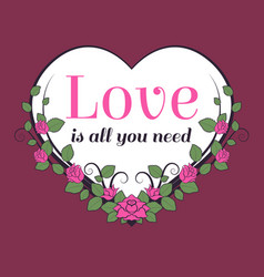 love is all you need motivational lettering for vector image vector image