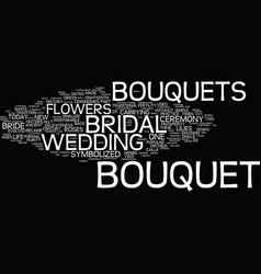 The bridal bouquet text background word cloud vector
