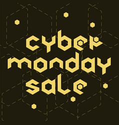 Cyber monday sale hexagonal vector