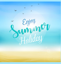 Enjoy summer holiday at beach vector