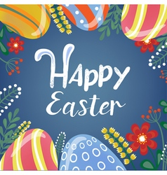 Happy Easter Greeting Card with Lettering Easter vector image vector image