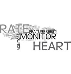 Best heart rate monitor for you text word cloud vector