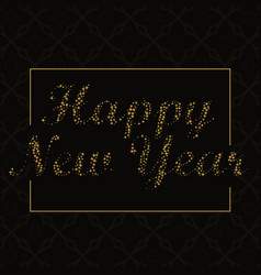 Dark background with happy new year text writen vector