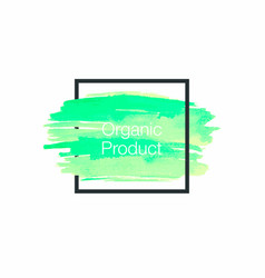 organic product watercolor insertion green vector image