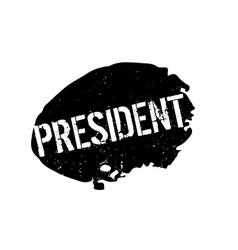 President rubber stamp vector