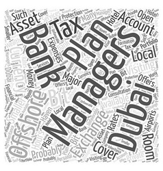 What about offshore banking in dubai word cloud vector