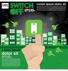 Switch off sustainable development concept eps10 vector