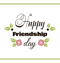 Happy friendship day label vector