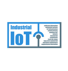 Industrial internet of things characteristics vector