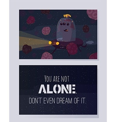 You are not alone don t even dream of it vector