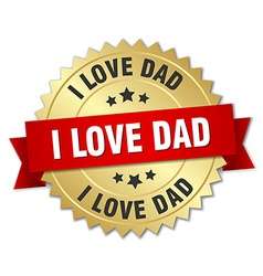 I love dad 3d gold badge with red ribbon vector