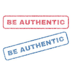 Be authentic textile stamps vector