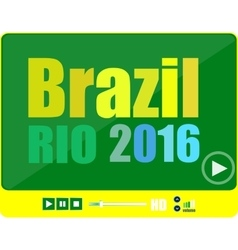 Brazil rio 2016 words with a play sign on vector