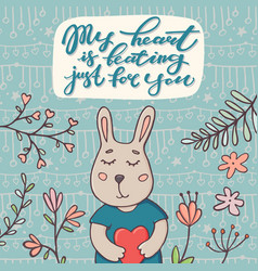 my heart is beating just for you text and bunny vector image