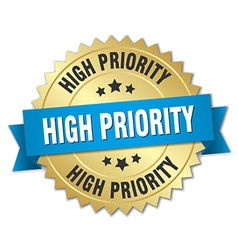 High priority 3d gold badge with blue ribbon vector