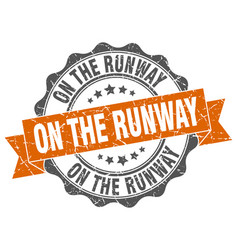On the runway stamp sign seal vector